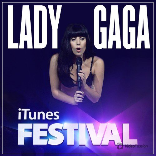 Lady Gaga-Live at iTunes Festival (2013) WEB-DL 1080p