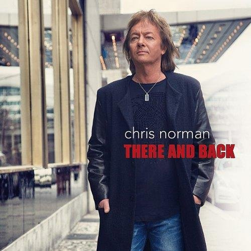 Chris Norman - There And Back (2013)