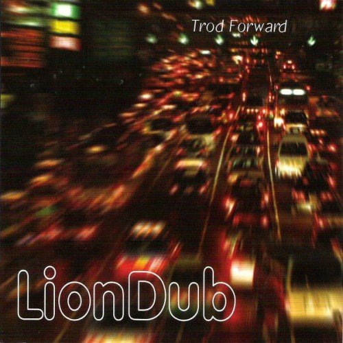 LionDub - Trod Forward (2004)