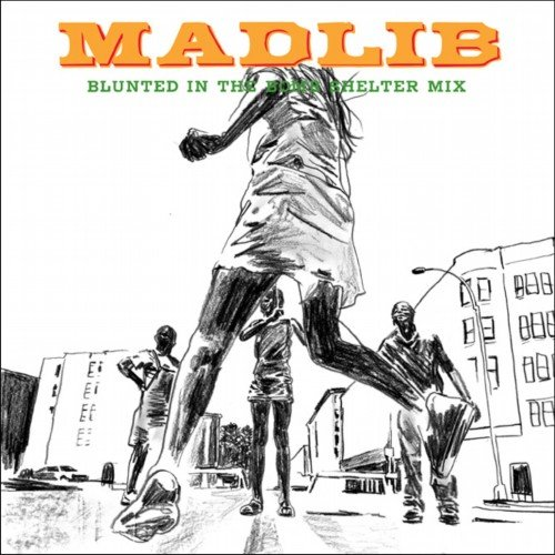 Madlib - Blunted in the Bomb Shelter Mix (2002)