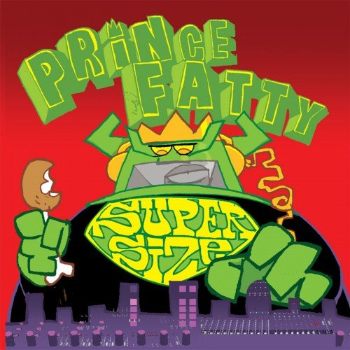 Prince Fatty - Super Size (2010)