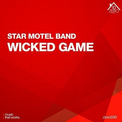 Star Motel Band – Wicked Game (2013)
