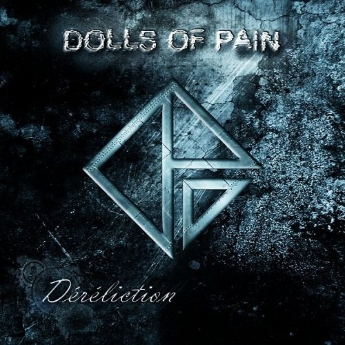Dolls Of Pain - Déréliction (2013)