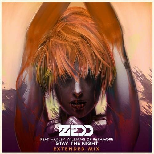 Zedd, Hayley Williams – Stay The Night (2013)