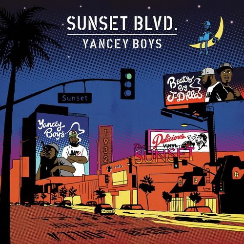 Yancey Boys - Sunset Blvd (2013)
