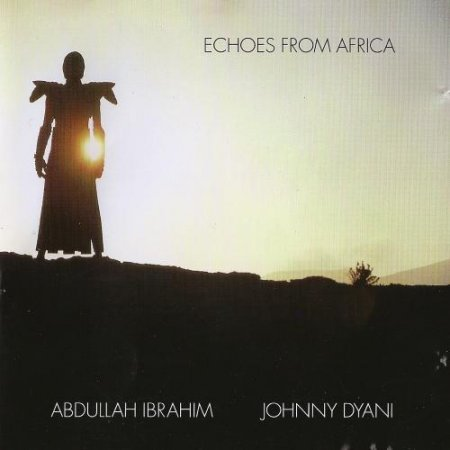 Abdullah Ibrahim & Johnny Dyani - Echoes from Africa (1979)