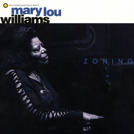 Mary Lou Williams - Zoning (1974)