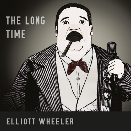 Elliott Wheeler - The Long Time (2013)