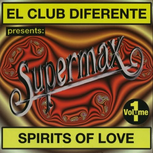 Supermax - Spirits Of Love (1996)