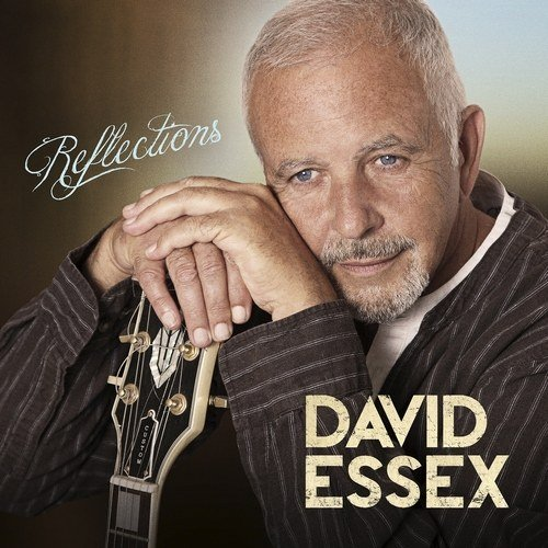 David Essex – Reflections (2013)