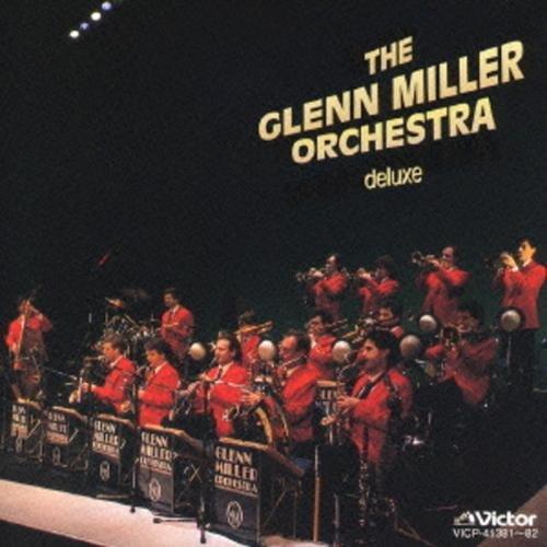 The Glenn Miller Orchestra - The Glenn Miller Orchestra Deluxe  1995 Glenn Miller Orchestra