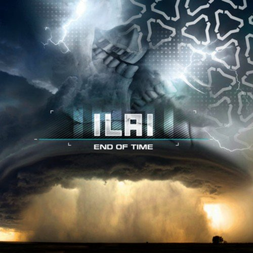 Ilai - End of Time (2011)