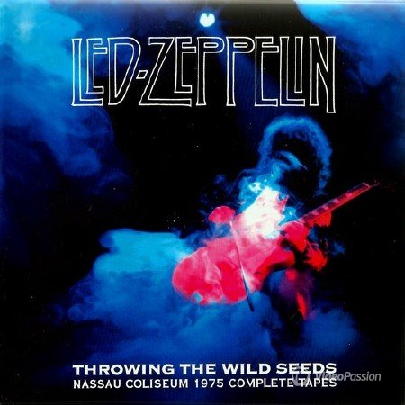 Led Zeppelin - Throwing The Wild Seeds. Nassau Coliseum 1975 Complete Tapes (2013)