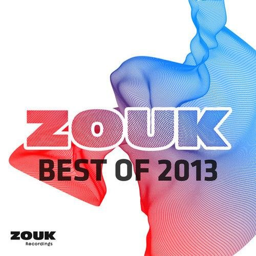 Zouk Recordings - Best Of 2013 (2013)