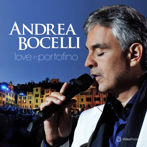 ������ ������� - ������ � ��������� / Andrea Bocelli - Love in Portofino (Full Version) (2012) DVDRip