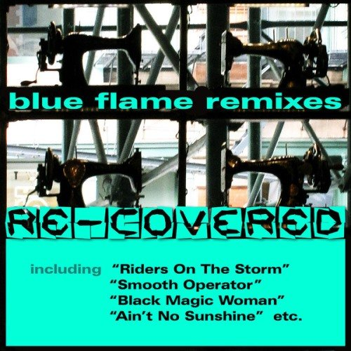 "VA -  Blue Flame Remixes ""Re-covered"" (2013)"