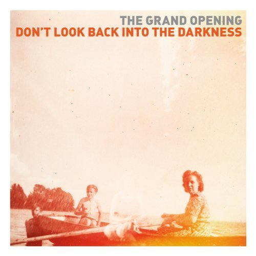 The Grand Opening � Don't Look Back Into The Darkness (2013)