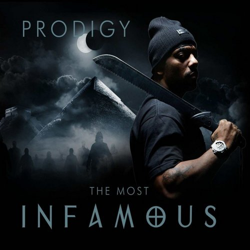 Prodigy - The Most Infamous (2014)