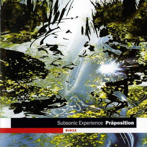 Subsonic Experience - Praposition [Limited Edition] (2003)