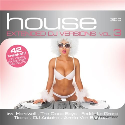 House: Extended DJ Versions Vol. 3 (2014)
