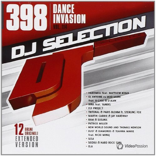DJ Selection 398 - Dance Invasion Vol.114