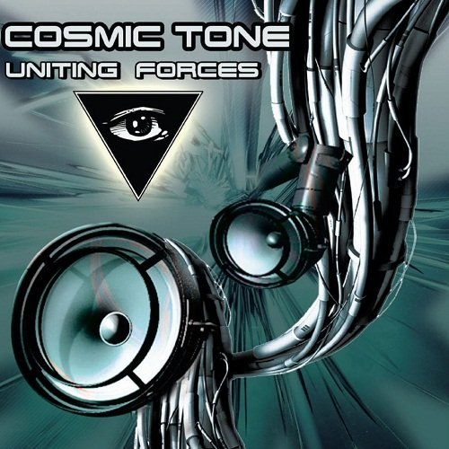 Cosmic Tone - Uniting Forces (2011)