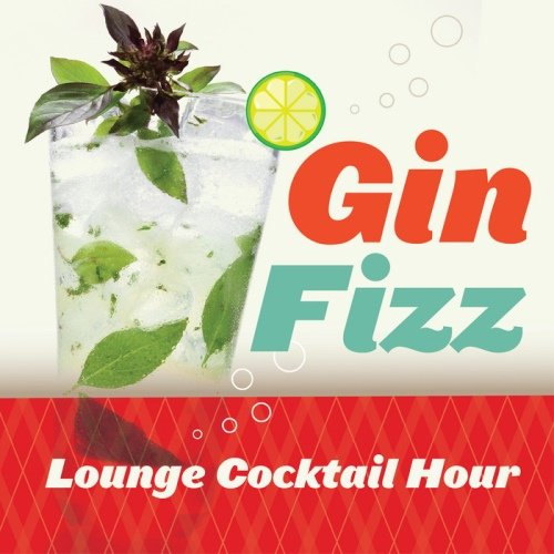 VA - Gin Fizz Lounge Cocktail Hour (2014)