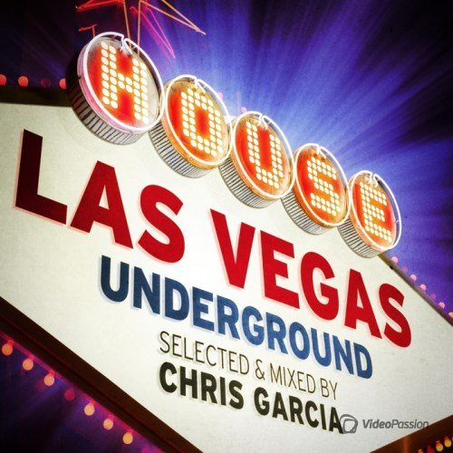 VA-Las Vegas Underground (Selected & Mixed By Chris Garcia) (2014)