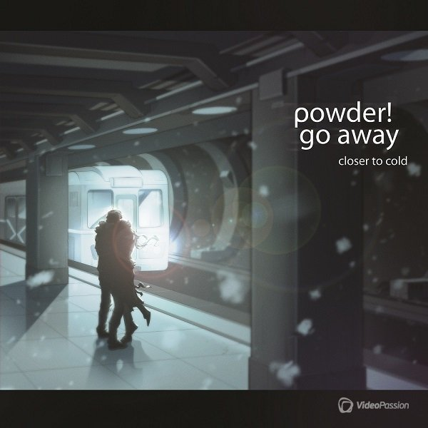 Powder! Go Away - Closer to Cold (2014)