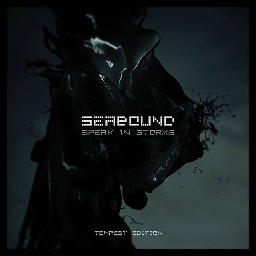Seabound - Speak In Storms [Tempest Edition] (2014)