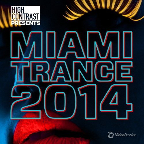 VA-High Contrast Miami Trance (2014)