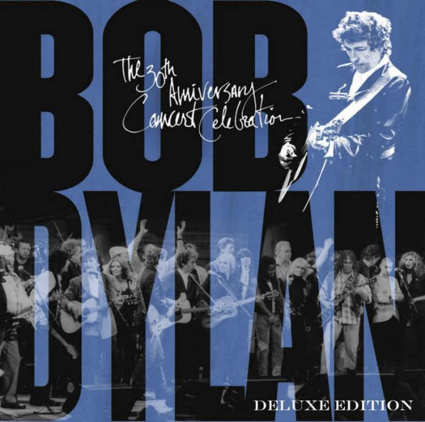 VA - Bob Dylan - 30th Anniversary Concert Celebration [Deluxe Remastered Edition] (2014)
