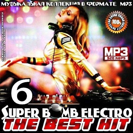VA-Super Bomb Electro - The Best Hit 6 (2014)