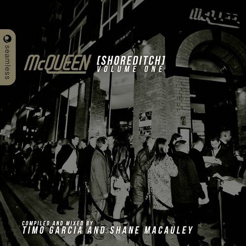 VA - McQueen Shoreditch Vol 1 Compiled and Mixed By Timo Garcia and Shane Macauley (2014)