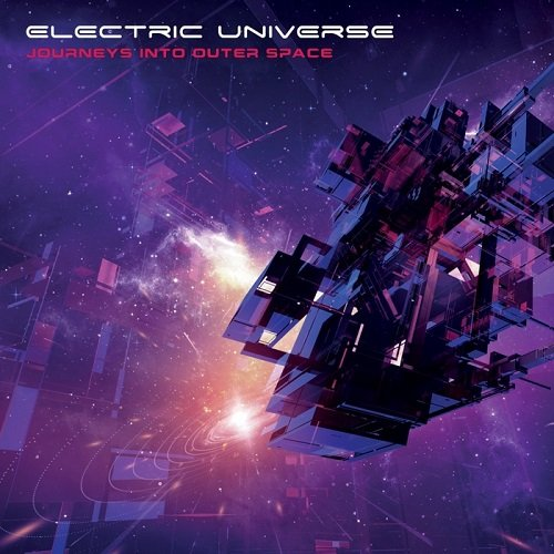Electric Universe - Journeys Into Outer Space (2014)