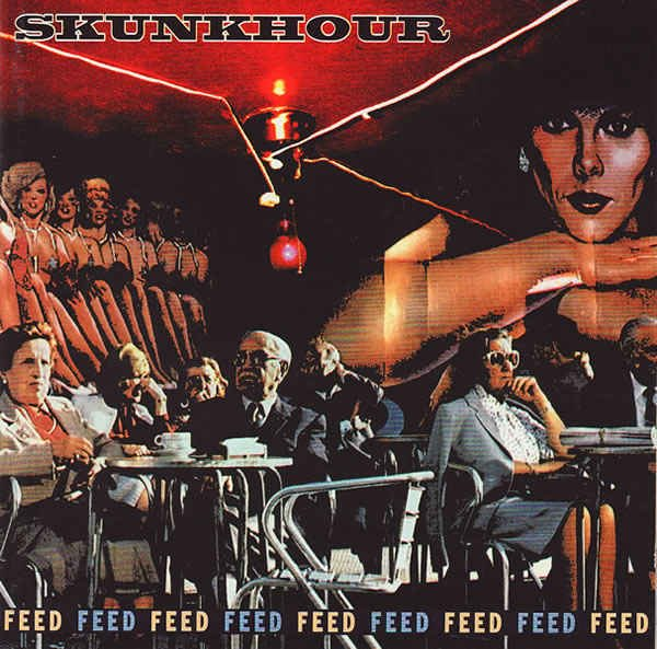 Skunkhour - Feed (1995)