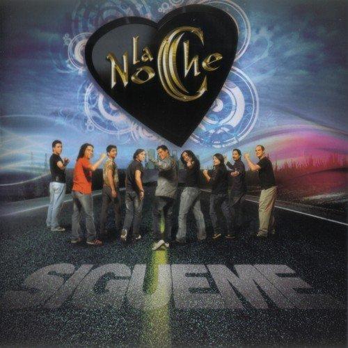 La Noche - Sigueme (2010)