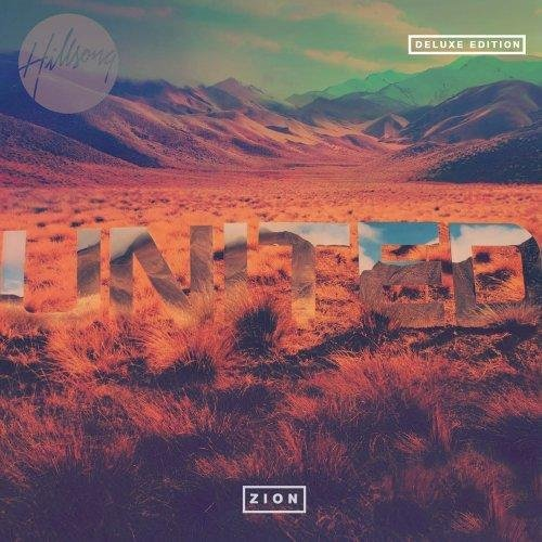 Hillsong United - Zion (Deluxe Edition) (2013)