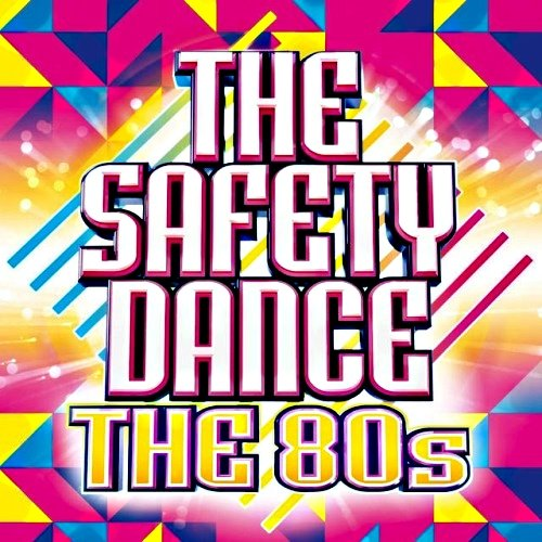VA-The Safety Dance - The 80s (2014)