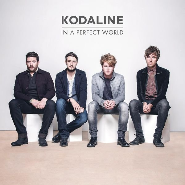 Kodaline - In a Perfect World (Deluxe Edition) (2014)