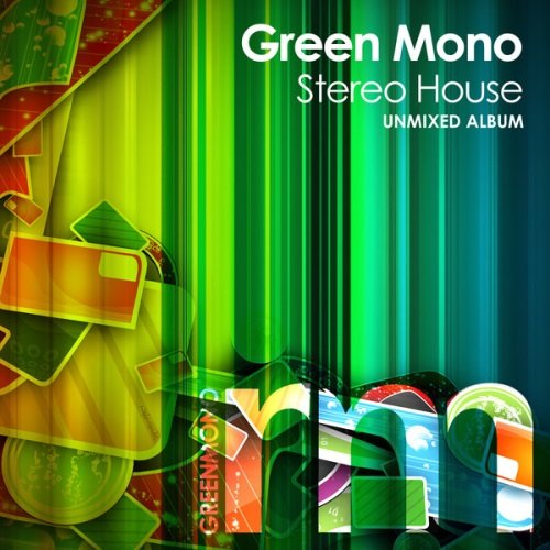 VA - Green Mono Stereo House (2014)