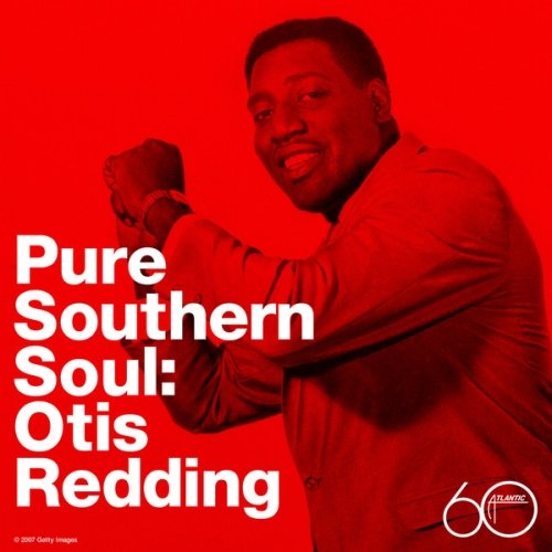 Otis Redding – Pure Southern Soul: Otis Redding (2007)