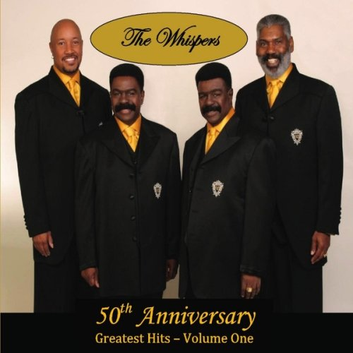 The Whispers – 50th Anniversary Greatest Hits, Vol. One (2013)
