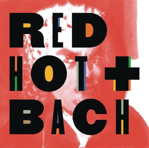 VA - Red Hot + Bach (Deluxe Version)(2014)