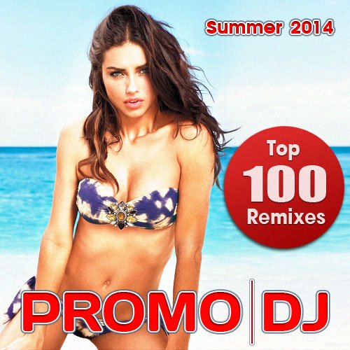 Va - Promo Dj Top 100 Remixes. Summer