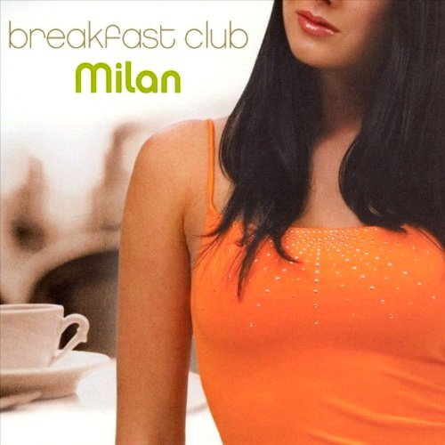 VA-Breakfast Club Milan (2006)