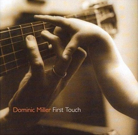 Dominic Miller - First Touch (1995) FLAC