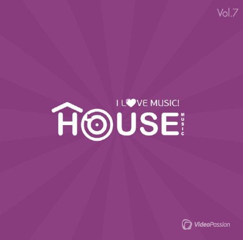 I Love Music ! - House Edition Vol.7 (2014)