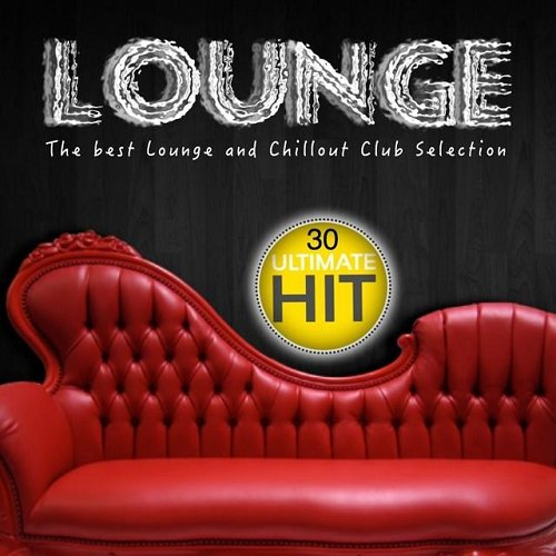 VA - Lounge The Best Lounge and Chillout Club Selection (2014)
