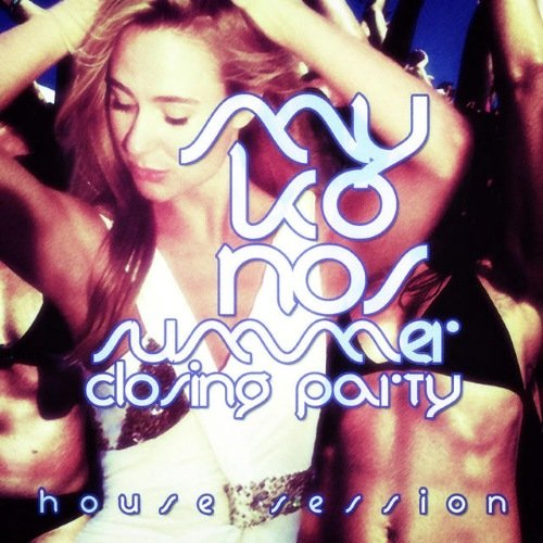VA - #mykonos Summer Closing Party - House Session (2014) 1409497976 500